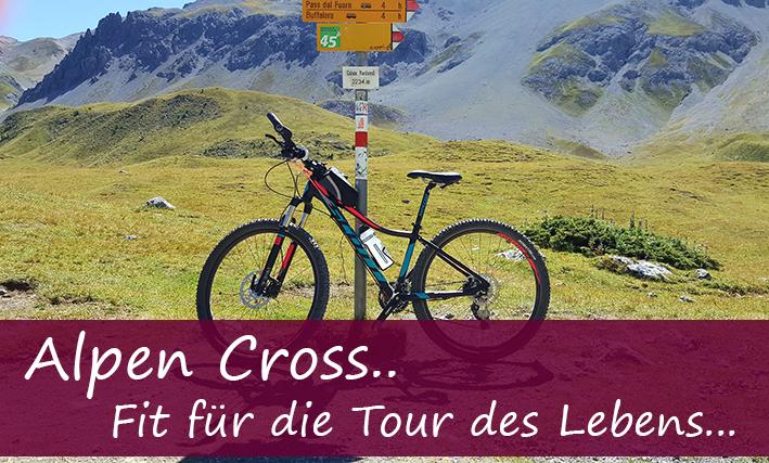 Alpen Cross  – Fit für die Tour des Lebens