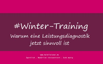 Wintertraining – Warum eine Leistungsdiagnostik jetzt sinnvoll ist
